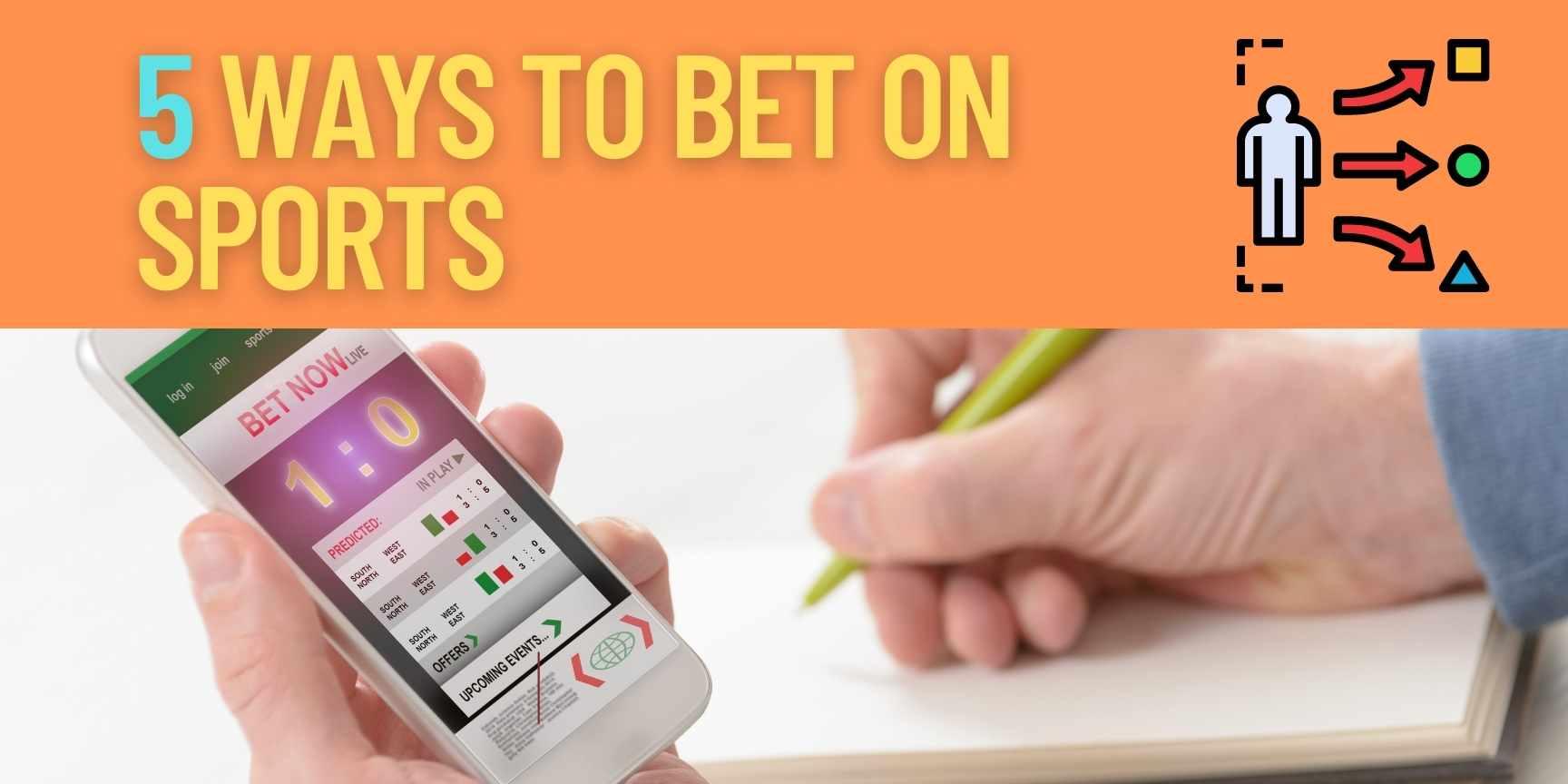 5 ways to bet